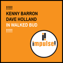 In Walked Bud/Kenny Barron & Dave Holland