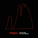 Two Guns To The Temple/Finch