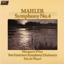 Mahler: Symphony No.4/Margaret Price, San Francisco Symphony, Edo de Waart