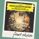 Mahler: Das Lied von der Erde/Brigitte Fassbaender, Francisco Araiza, Berliner Philharmoniker, Carlo Maria Giulini