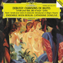 Debussy: Chansons de Bilitis/Catherine Deneuve, Ensemble Wien-Berlin