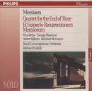 Messiaen: Quartet for the End of Time; Et Expecto Resurrectionem Mortuorum/Vera Beths, George Pieterson, Reinbert de Leeuw, Anner Bijlsma, Royal Concertgebouw Orchestra, Bernard Haitink