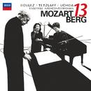 Mozart: Gran Partita / Berg: Kammerkonzert/Mitsuko Uchida, Christian Tetzlaff, Ensemble Intercontemporain, Pierre Boulez