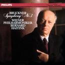 Bruckner: Symphony No.3/Wiener Philharmoniker, Bernard Haitink