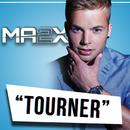Tourner/Ma2x