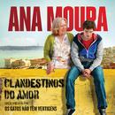 Clandestinos Do Amor (Canção Original Do Filme Os Gatos Não Têm Vertigens)/Ana Moura
