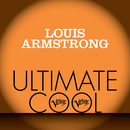 Louis Armstrong: Verve Ultimate Cool/ルイ・アームストロング