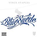 Blue Suede/Vince Staples