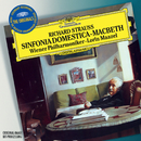 Strauss, R.: Sinfonia Domestica; Macbeth (The Originals / Live)/Wiener Philharmoniker, Lorin Maazel
