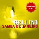 Samba De Janeiro (Sean Finn Remix)/Bellini
