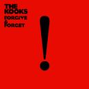 Forgive & Forget/The Kooks