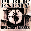 Greatest Misses/Public Enemy
