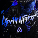 Up All Night (The Remixes) (feat. Angel Taylor)/Arty