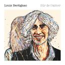 Sûr De T'aimer/Louis Bertignac