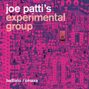"Joe Patti's Experimental Group/Franco Battiato, Pino ""Pinaxa"" Pischetola"