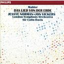 Mahler: Das Lied von der Erde/Jessye Norman, Jon Vickers, London Symphony Orchestra, Sir Colin Davis