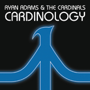 Cardinology/Ryan Adams & The Cardinals