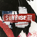 You Can Never Be Ready/Sunrise Avenue