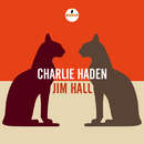 Charlie Haden - Jim Hall (Live From Montreal International Jazz Festival, Canada / 1990)/Charlie Haden & Jim Hall