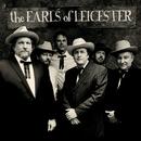 The Earls Of Leicester/The Earls Of Leicester