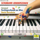 シューマン:「子供の情景」「ウィーンの謝肉祭の道化」/Daniel Barenboim