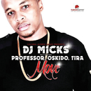 Move (feat. Professor, OSKIDO, Tira)/DJ Micks