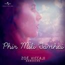 Phir Mili Tanhai/Zoe Viccaji