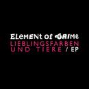 Lieblingsfarben und Tiere EP/Element Of Crime