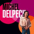 Best Of 70/Michel Delpech