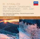 Strauss, R.: Also sprach Zarathustra; Ein Heldenleben; Don Juan; Metamorphosen/San Francisco Symphony, Gewandhausorchester Leipzig, Herbert Blomstedt