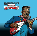 Blues Greats: Muddy Waters/Muddy Waters