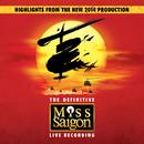 Miss Saigon: The Definitive Live Recording/Claude-Michel Schönberg, Alain Boublil, Miss Saigon Original Cast