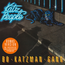 Katz People (Bonus Version)/Bo Katzman Gang