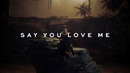 Say You Love Me/Jessie Ware
