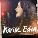 My Journey/Karise Eden