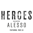 Heroes (we could be) (feat. Tove Lo)/Alesso