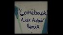 Comeback(Alex Adair Remix)/Ella Eyre