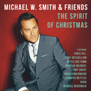 The Spirit Of Christmas/Michael W. Smith