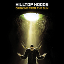 Drinking From The Sun/Hilltop Hoods