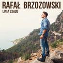 Linia Czasu (Radio Edit)/Rafal Brzozowski