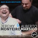 Jazz-Blues Brothers/Jeremy Monteiro, Alberto Marsico