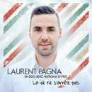 La Vie Ne S'Arrête Pas/Laurent Pagna, Natacha St-Pier