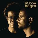 Bossa Negra/Diogo Nogueira, Hamilton de Holanda