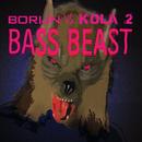Bass Beast (Borijn Vs. Kola 2)/Borijn, Kola 2