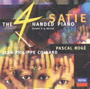 Satie: The Four-Handed Piano/Pascal Rogé, Jean-Philippe Collard, Chantal Juillet