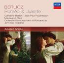 Berlioz: Roméo & Juliette/Catherine Robbin, Jean-Paul Fouchécourt, Gilles Cachemaille, The Monteverdi Choir, Orchestre Révolutionnaire et Romantique, John Eliot Gardiner