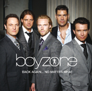 Back Again... No Matter What - The Greatest Hits/Boyzone