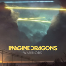 Warriors/Imagine Dragons