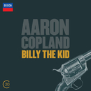 Copland: Billy The Kid; El Salon México/Baltimore Symphony Orchestra, David Zinman, London Sinfonietta, Oliver Knussen