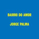 Bairro Do Amor (25 Anos)/Jorge Palma